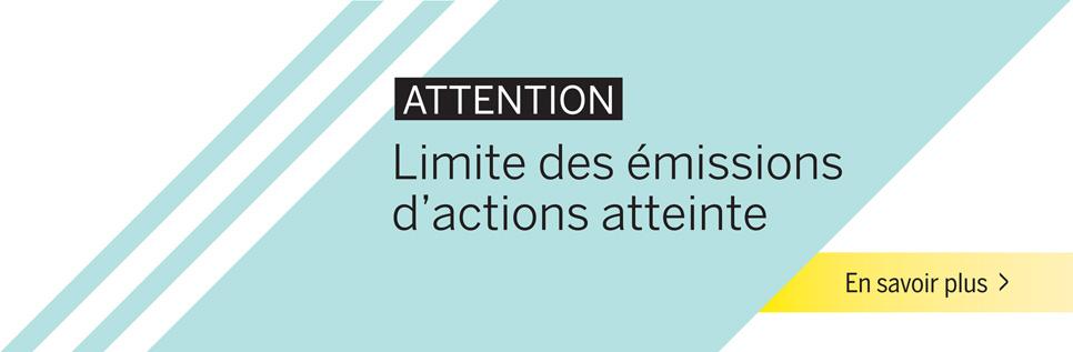 Limite des émissions d'action atteinte