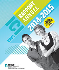 Rapport annuel 2014-2015 Fonds locaux de solidarité FTQ